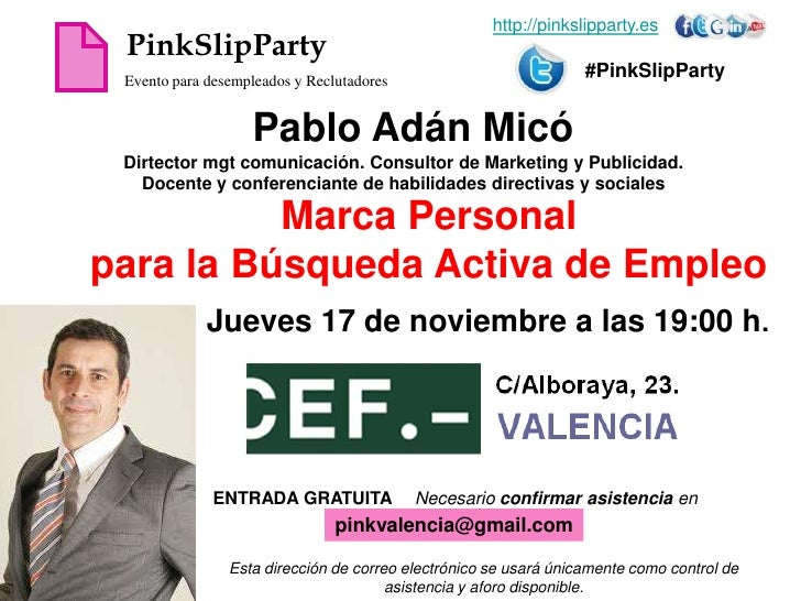http://pinkslipparty.es PinkSlipParty Evento para desempleados y Reclutadores                                             ...