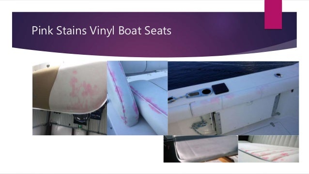 Remove Pink stains from boat seats