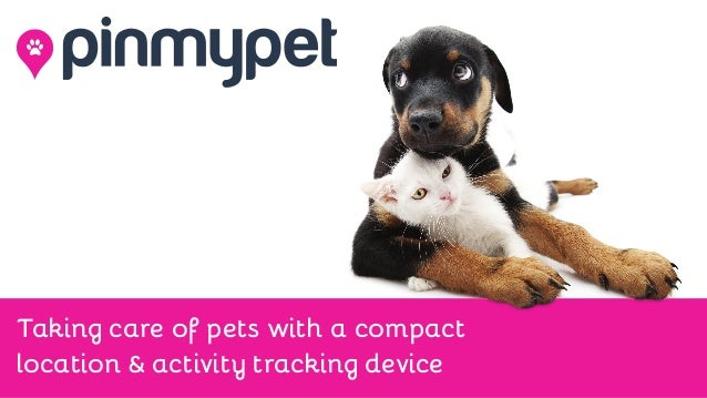 Taking care of pets with a compact location & activity tracking device