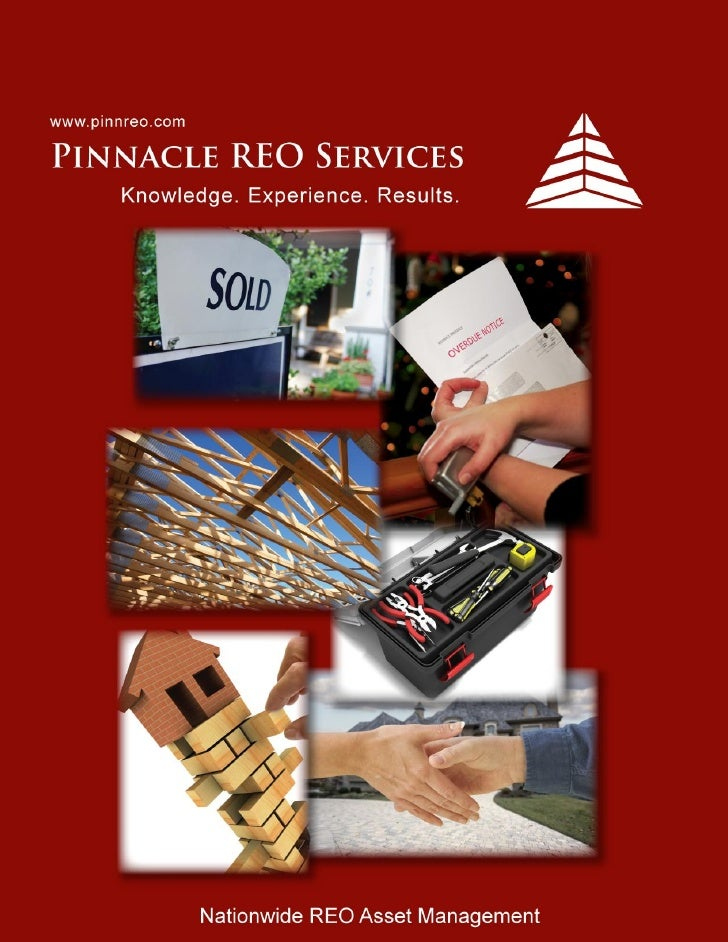 Pinnacle REO Services                         Acquisition to Disposition Solutions     2600 Technology Drive Orlando, FL 3...