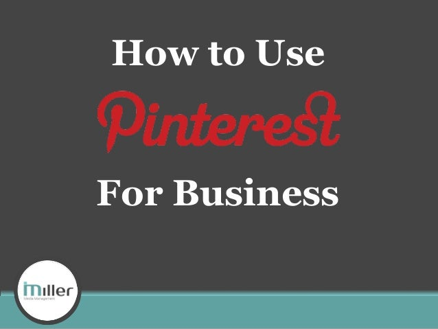 How to Use  For Business