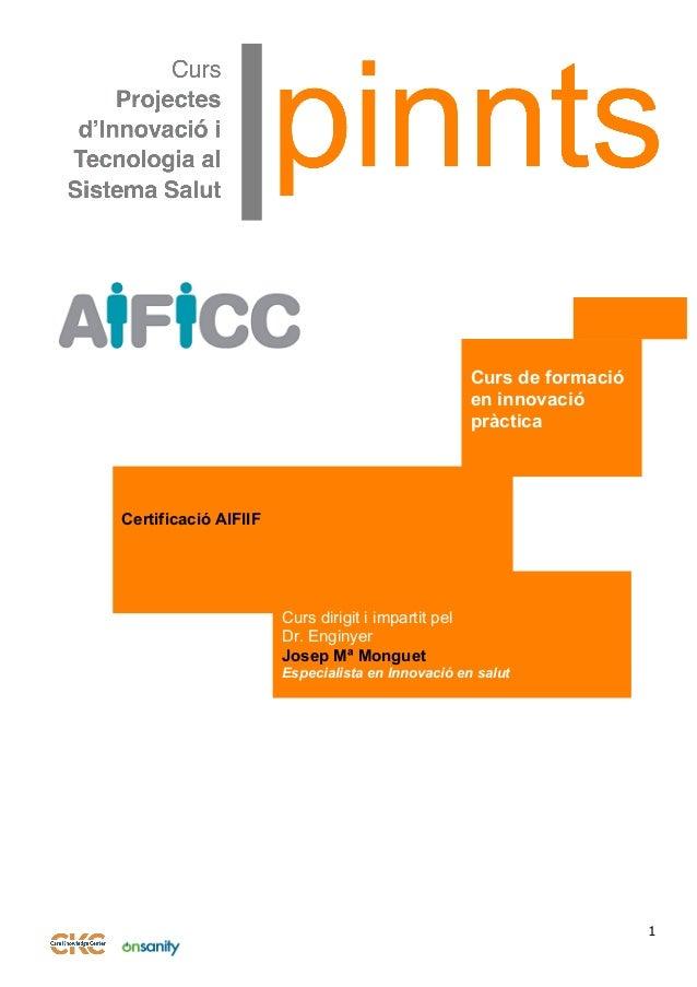 1 HM7KWNOLEDGE                                 Certificació AIFIIF Curs dirigit i impar...