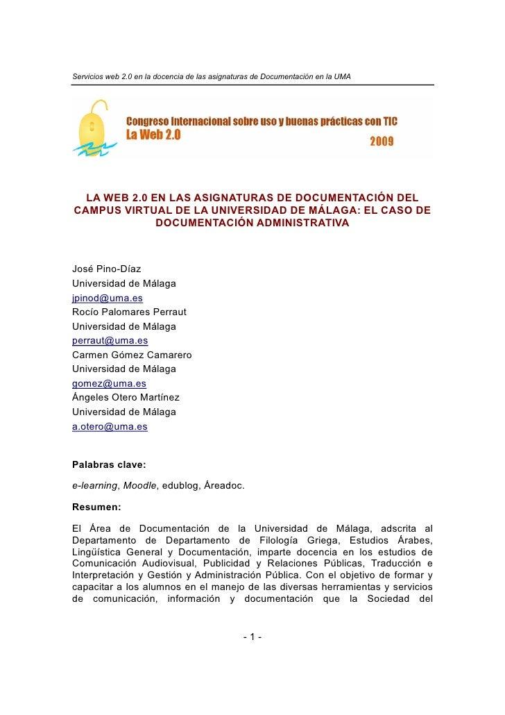 Servicios web 2.0 en la docencia de las asignaturas de Documentación en la UMA       LA WEB 2.0 EN LAS ASIGNATURAS DE DOCU...