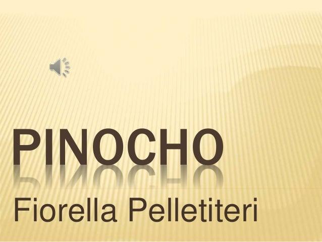 PINOCHO Fiorella Pelletiteri