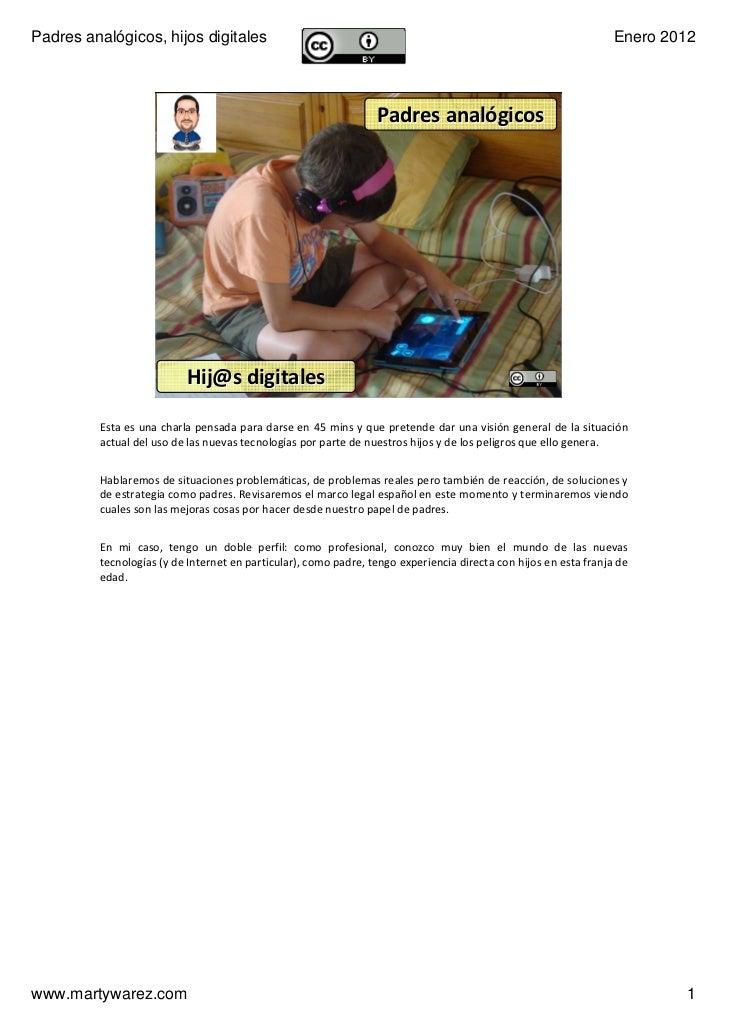 Padres analógicos, hijos digitales                                                                                Enero 20...