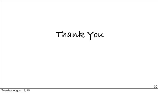 Thank You 30 Tuesday, August 18, 15