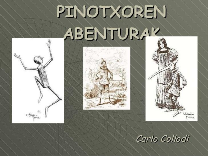 PINOTXOREN ABENTURAK Carlo Collodi