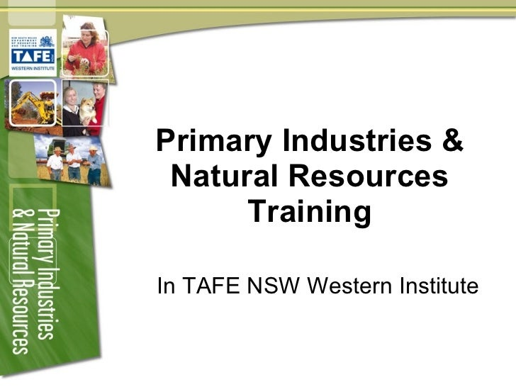 Primary Industries & Natural Resources Training In TAFE NSW Western Institute