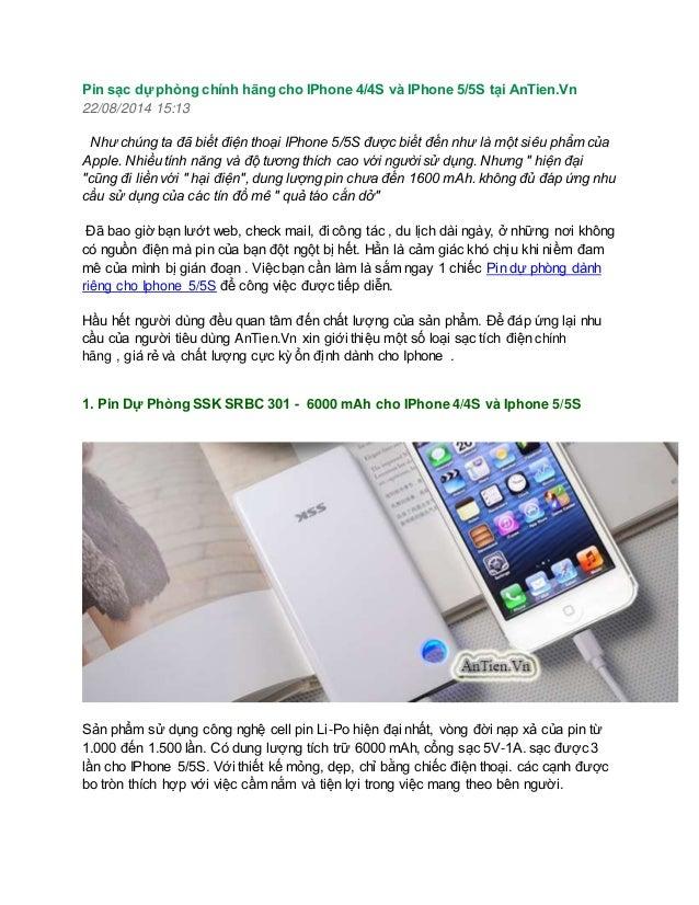 Pin sạc dự phòng chính hãng cho IPhone 4/4S và IPhone 5/5S tại AnTien.Vn  22/08/2014 15:13  Như chúng ta đã biết điện thoạ...