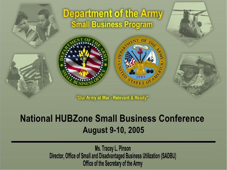 National HUBZone Small Business Conference   August 9-10, 2005