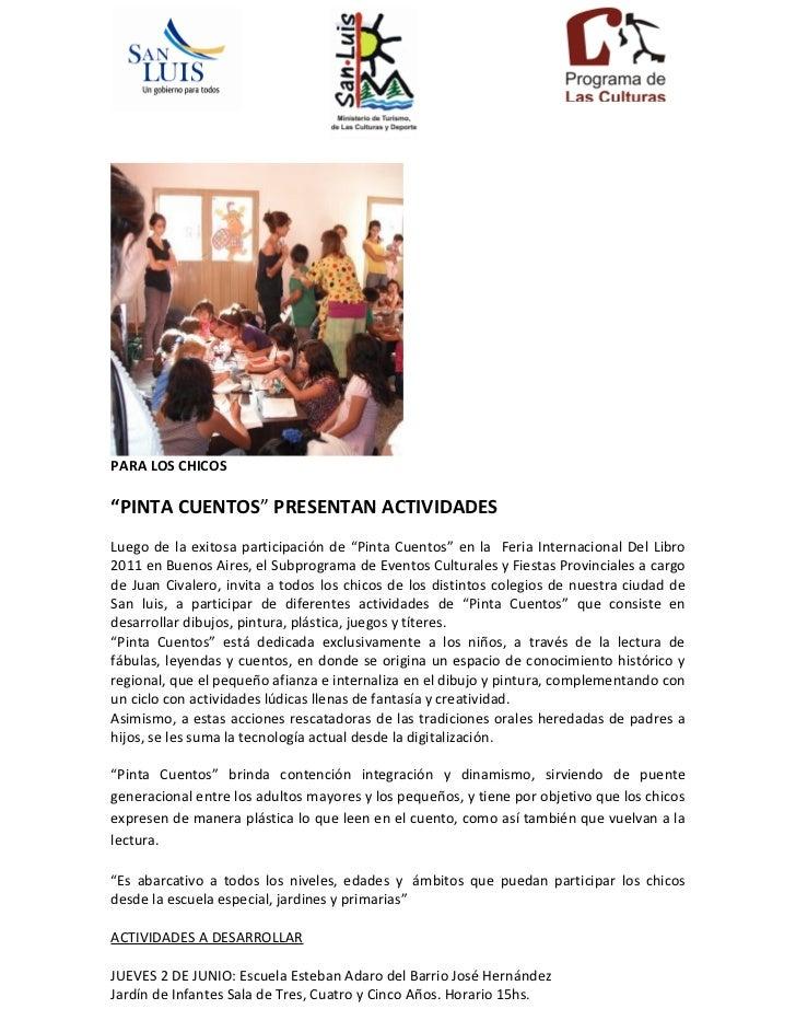 """PARA LOS CHICOS""""PINTA CUENTOS"""" PRESENTAN ACTIVIDADESLuego de la exitosa participación de """"Pinta Cuentos"""" en la Feria Inter..."""