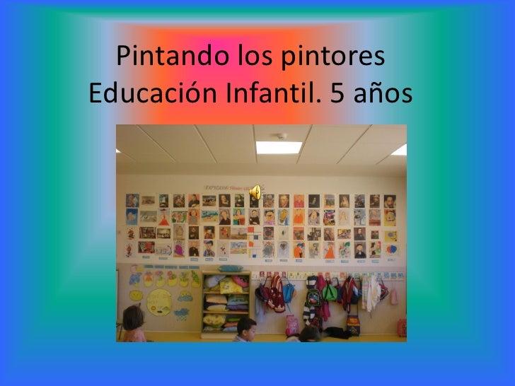 Pintando los pintores Educación Infantil. 5 años