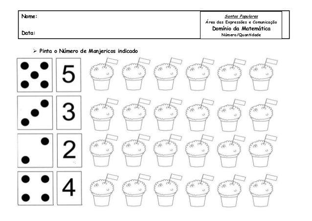  Pinta o Número de Manjericos indicadoNome:Data:Santos PopularesÁrea das Expressões e ComunicaçãoDomínio da MatemáticaNúm...