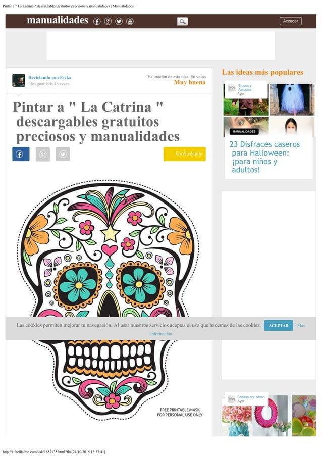 "Pintar a "" La Catrina "" descargables gratuitos preciosos y manualidades   Manualidades http://c.facilisimo.com/dsk/1887135..."