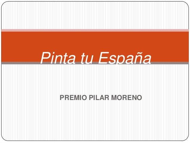 Pinta tu España  PREMIO PILAR MORENO