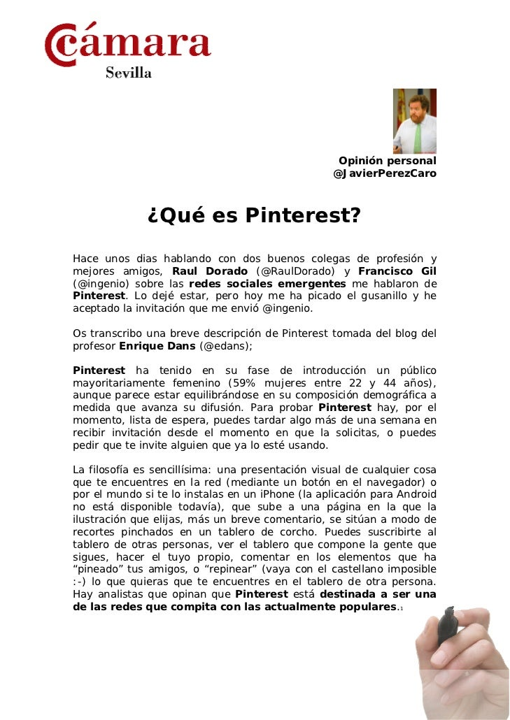 Opinión personal                                                  @JavierPerezCaro              ¿Qué es Pinterest?Hace uno...