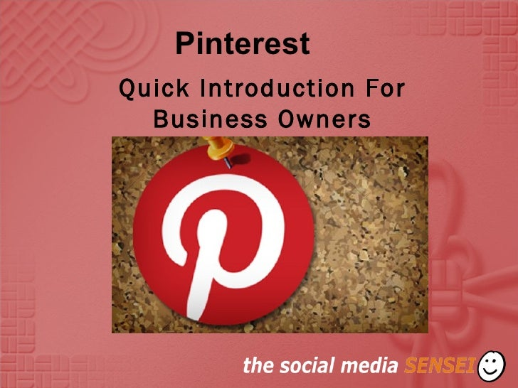 PinterestQuick Introduction For  Business Owners