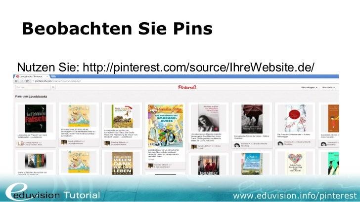 Beobachten Sie PinsNutzen Sie: http://pinterest.com/source/IhreWebsite.de/                                       www.eduvi...