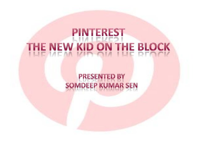  Pinterest is the new 'big thing' in social  media Pinterest is a visually focused image sharing  site, centered on inte...