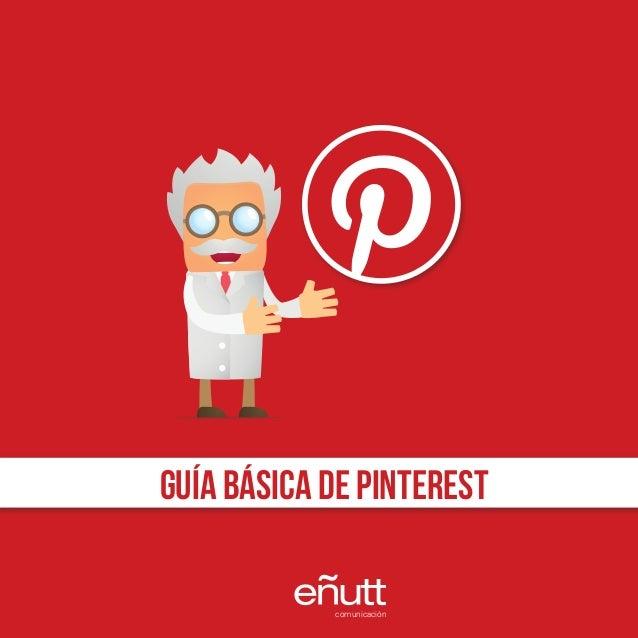 GUÍA BÁSICA DE PINTEREST            comunicación   1