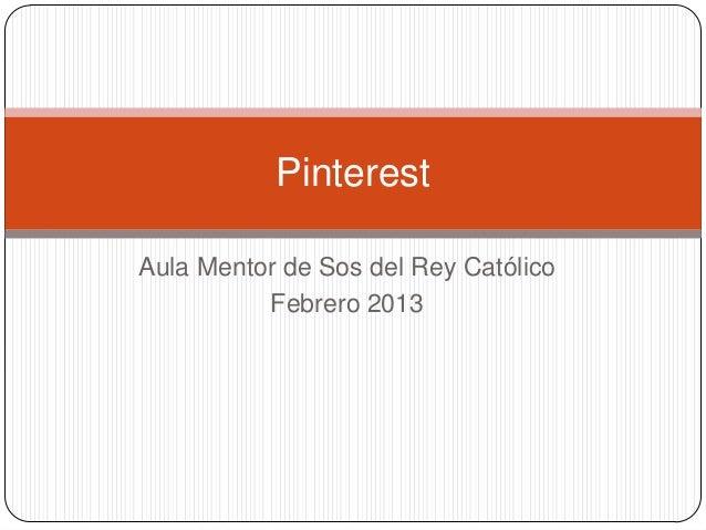 PinterestAula Mentor de Sos del Rey Católico          Febrero 2013