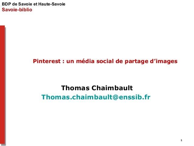 BDP de Savoie et Haute-Savoie  Savoie-biblio  Pinterest : un média social de partage d'images  Thomas Chaimbault  Thomas.c...