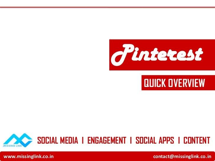 Pinterest                                            QUICK OVERVIEW              SOCIAL MEDIA I ENGAGEMENT I SOCIAL APPS I...