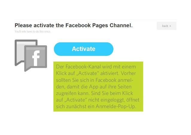 """17 Der Facebook-Kanal wird mit einem Klick auf """"Activate"""" aktiviert. Vorher sollten Sie sich in Facebook anmel- den, damit..."""