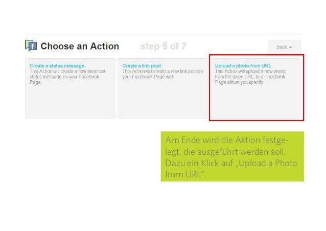 """21 Am Ende wird die Aktion festge- legt, die ausgeführt werden soll. Dazu ein Klick auf """"Upload a Photo from URL""""."""