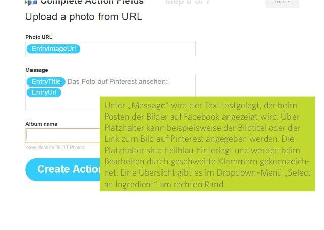 """23 Unter """"Message"""" wird der Text festgelegt, der beim Posten der Bilder auf Facebook angezeigt wird. Über Platzhalter kann..."""