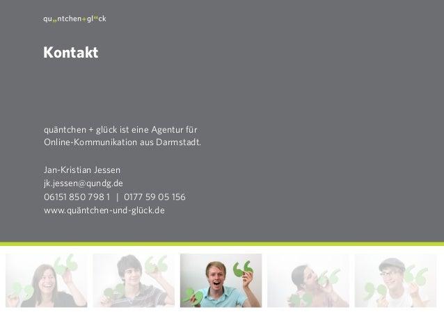 29 quäntchen + glück ist eine Agentur für Online-Kommunikation aus Darmstadt. Jan-Kristian Jessen jk.jessen@qundg.de 06151...