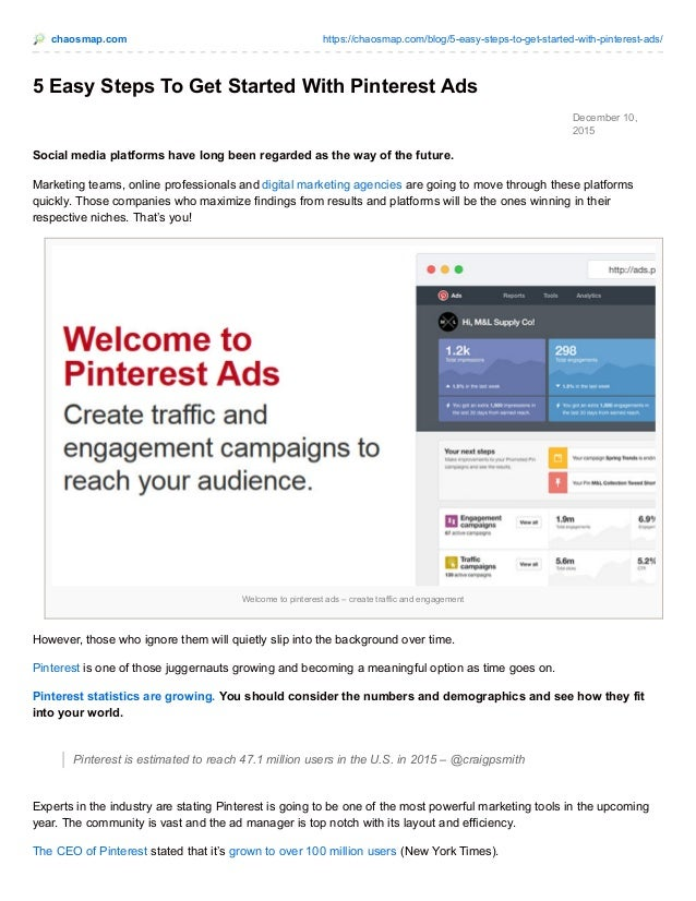 chaosmap.com https://chaosmap.com/blog/5-easy-steps-to-get-started-with-pinterest-ads/ December 10, 2015 5 Easy Steps To G...