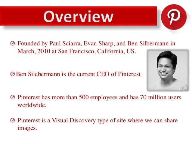 ℗ Pinterest combines visual contents and sharing who you are, two very important element of social media. ℗ Pinterest is a...