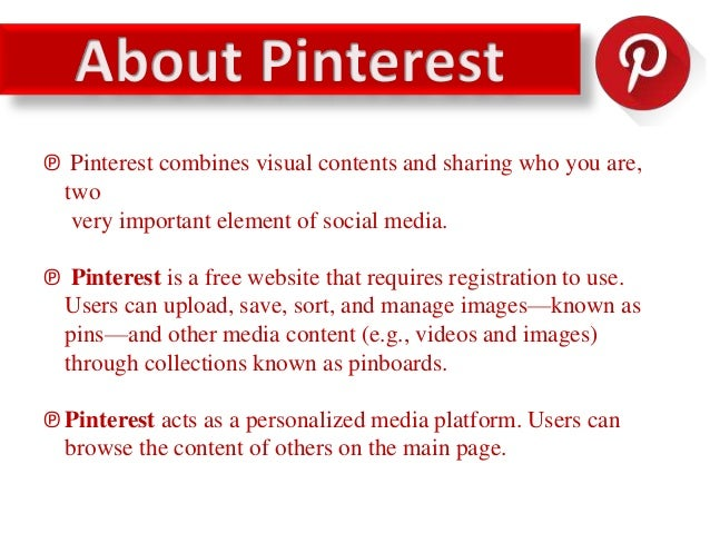 ℗ Pinterest's users demographic is made up mostly of women. ℗ Currently women make up about 80% of active users on Pintere...