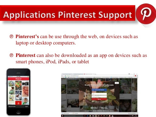 ℗ Pinterest's is an image sharing catalog where you can share images according to your interest, style and tastes. ℗ you c...