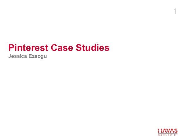 1Pinterest Case StudiesJessica Ezeogu