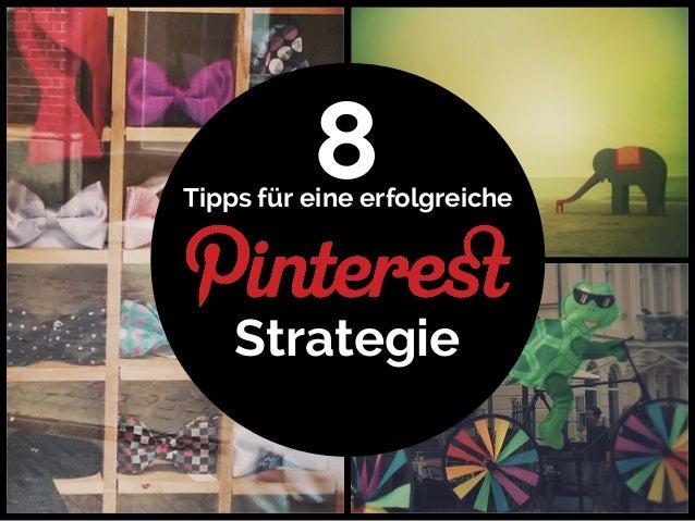 8  Tipps für eine erfolgreiche  Strategie