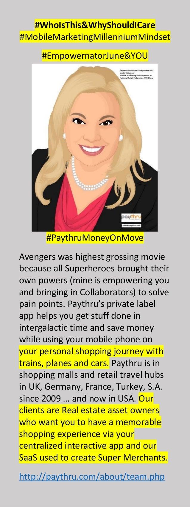 #WhoIsThis&WhyShouldICare #MobileMarketingMillenniumMindset #EmpowernatorJune&YOU #PaythruMoneyOnMove Avengers was highest...