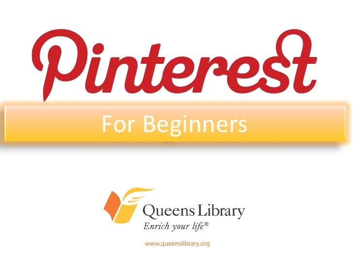 For BeginnersAn Introduction to Queens Library'sPresence on Today's Most Popular        Online Communities