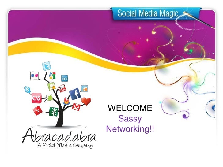 WELCOME   SassyNetworking!!