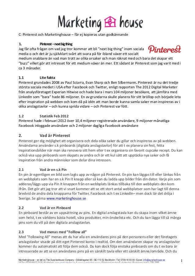 C: Pinterest och Marketinghouse – får ej kopieras utan godkännande   1.               Pinterest...