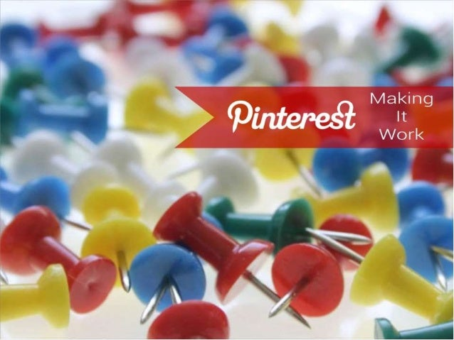 • 70 Million People Use Pinterest • 79% of Pinterest Users are Female • $58.95 – Average Sales Order Referred from Pintere...