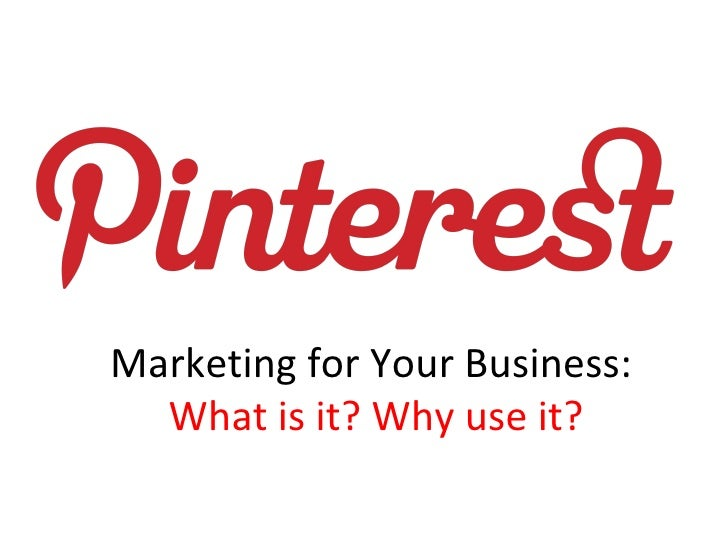 Marketing for Your Business:  What is it? Why use it?