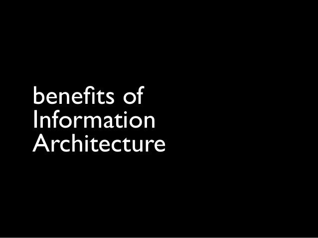 benefits of Information Architecture