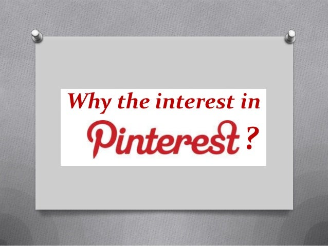 Why the interest in                 ?