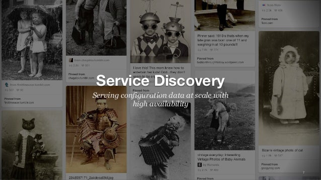 7 Service Discovery Serving configuration data at scale with high availability