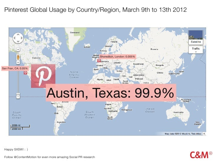 Pinterest Global Usage by Country/Region, March 9th to 13th 2012                                                          ...