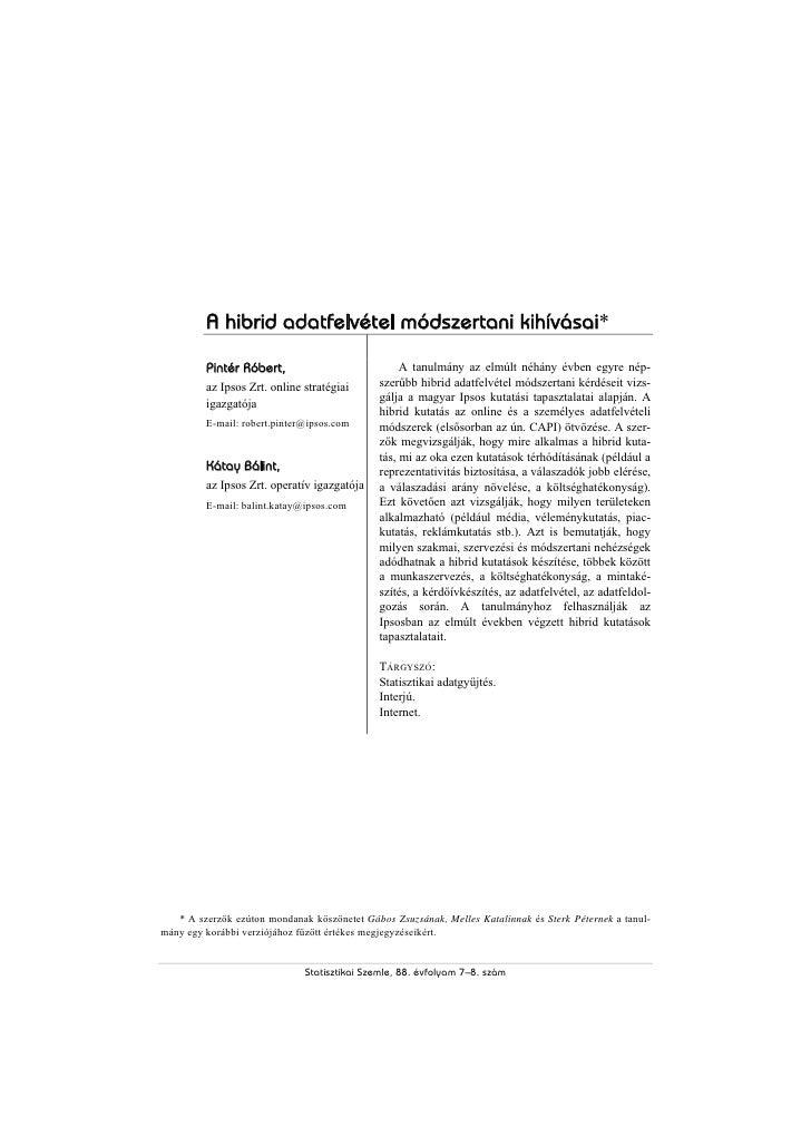 A hibrid adatfelvétel módszertani kihívásai*         Pintér Róbert,                           A tanulmány az elmúlt néhány...