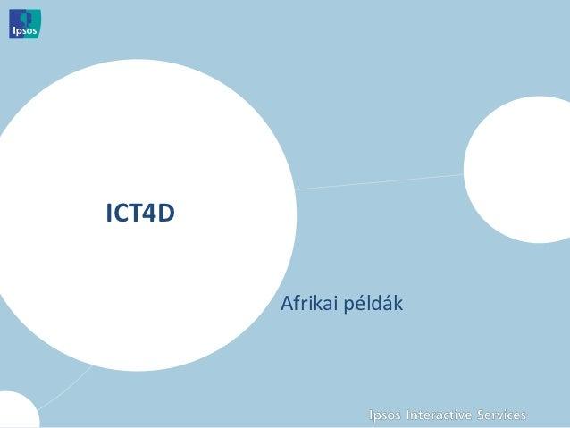 ICT4D        Afrikai példák