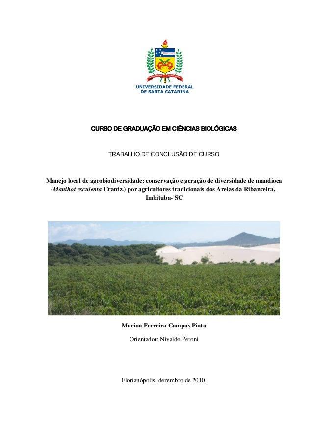 CURSO DE GRADUAÇÃO EM CIÊNCIAS BIOLÓGICAS  TRABALHO DE CONCLUSÃO DE CURSO  Manejo local de agrobiodiversidade: conservação...